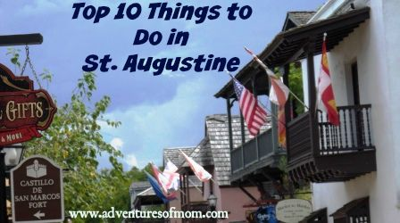 St. Augustine Top Ten Things to do