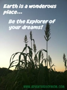 Be the Explorer of Your Dreams! www.adventuresofmom.com