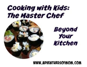 Taking your child's cooking education to the next level.