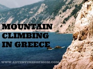 Flashback Friday: Mountain Climbing in Greece