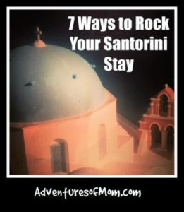 7 Ways to Rock Your Santorini Stay