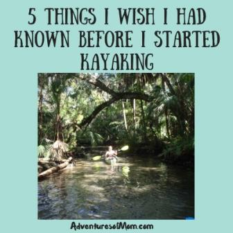 5-things-i-wish-i-had-known-before-i-started-kayaking