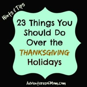 Tips & Ideas on what to do this Thanksgiving weekend