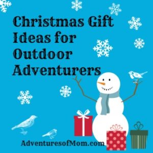 Christmas Gift Ideas for the Adventurers in your life of all ages.