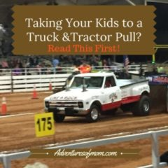 Truck & Tractor Pull or a Monster Truck Rally? Read This First!