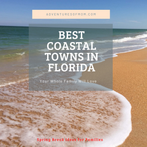 Best Coastal Towns in Florida that Your Whole Family Will Love