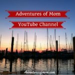 Follow the Adventures of Mom on YouTube