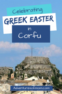 Greek Easter on the Island of Corfu