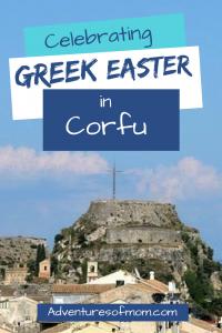 Greek Easter on the Island of Corfu
