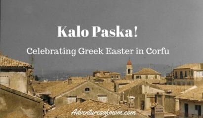 Kalo Paska! Celebrating Greek Easter in Corfu