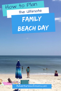 Tips and Tricks on Planning the Ultimate Family Beach Day