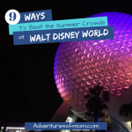 Disney World Tips and Secrets- How to Beat the Summer Crowds at Disney