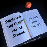 Surviving the first day of school (and a new school)