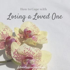 How to cope with losing a loved one