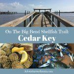 Cedar Key: On Florida's Big Bend Shellfish Trail