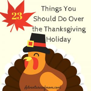 23 Things to Do Over Thanksgiving