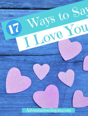 17 Ways to Say I Love You