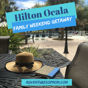 Family Weekend Getaway at the Hilton Ocala