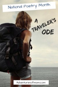 A Traveler's Ode for National Poetry Month