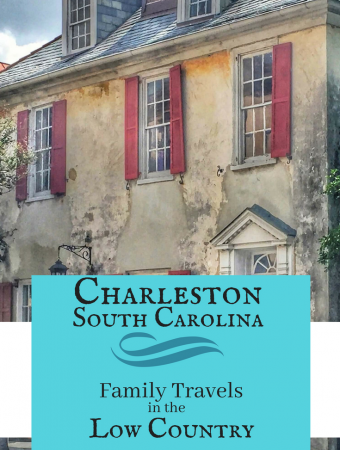 Charleston, South Carolina: Traveling with Kids in the Low Country