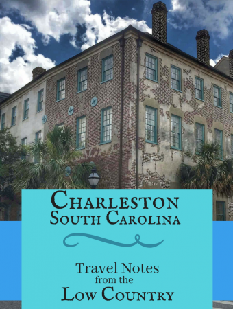 Charleston, South Carolina: Family Travels in the Low Country
