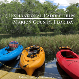 Paddle Marion County Florida: 5 Waterways- 1 County