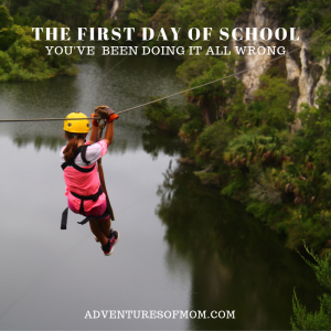 First Day of School: Why You've Been Doing It All Wrong