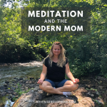 How to Meditate: Meditation and the Modern Mom
