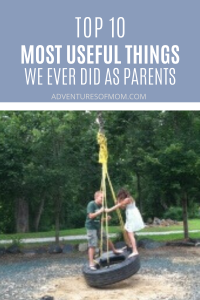 Top 10 Most Useful Things We Ever Did As Parents (it's not what you think!)
