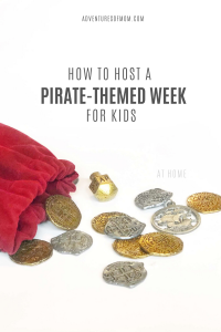 How to Host the Ultimate Pirate Themed Week for Kids
